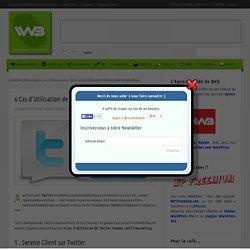 6 Cas d'Utilisation de Twitter comme Outil eMarketing - Blog eCommerce