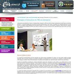 Exemples d'utilisation du TBI en entreprise