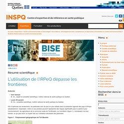 INSPQ 10/04/12 L'utilisation de l'IRPeQ dépasse les frontières