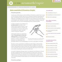 Utilisation huiles essentielles - Huiles essentielles et Précautions d'emploi