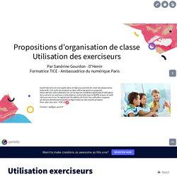 Utilisation des exerciseurs en classe by Sandrine on Genially