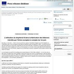 EUROPE 01/06/11 L'utilisation du bisphénol A dans la fabrication des biberons interdite par l'Union européen à compter du 1er ju