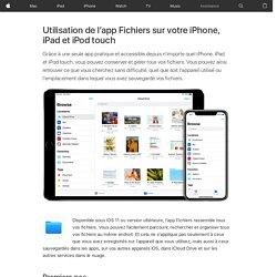 Utilisation de l'app Fichiers sur votre iPhone, iPad et iPodtouch