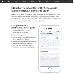 Utilisation de la fonctionnalité Accès guidé avec un iPhone, iPad ou iPodtouch