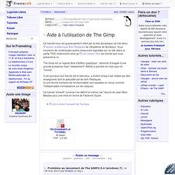Aide à l'utilisation de The Gimp - Graphisme
