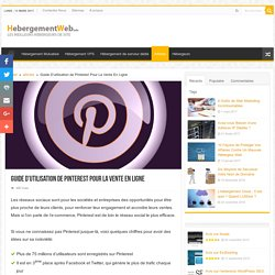Guide D'utilisation de Pinterest Pour La Vente En Ligne - Hébergement web