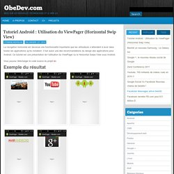 Tutoriel Android : Utilisation du ViewPager (Horizontal Swip View) : ObeDev.com