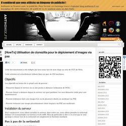 [HowTo] Utilisation de clonezilla pour le déploiement d'images via pxe « Anthonix.fr – High Tech/Informatique : Tutoriels & actualité, insolite, geek !