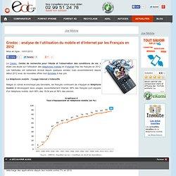Credoc : analyse de l'utilisation du mobile et d'Internet par les Français en 2012