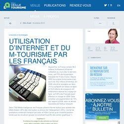 Utilisation d''Internet et du m-tourisme par les Français