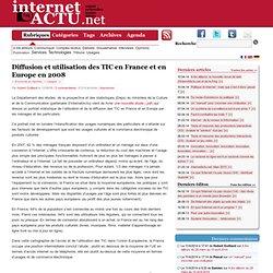 Diffusion et utilisation des TIC en France et en Europe en 2008