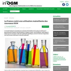 La France craint une utilisation malveillante des nouveaux OGM - Inf'OGM - Veille citoyenne sur les OGM