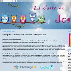 La classe de Josée: Renseigner les parents sur notre utilisation des #médiasSociaux