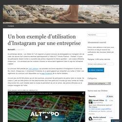 Un bon exemple d'utilisation d'Instagram par une entreprise