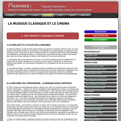 UTILISATION DE LA MUSIQUE CLASSIQUE AU CINEMA