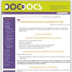 Utilisation des oeuvres protégées et CDI.