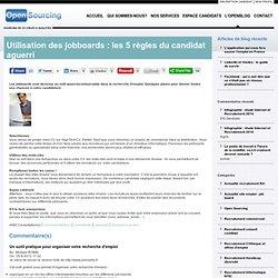 Utilisation des jobboards : les 5 règles du candidat aguerri - Open Sourcing