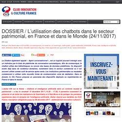 DOSSIER / L'utilisation des chatbots dans le secteur patrimonial, en France et dans le Monde (24/11/2017)