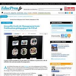 Grenoble Ecole de Management teste l'utilisation pédagogique de l'iPad