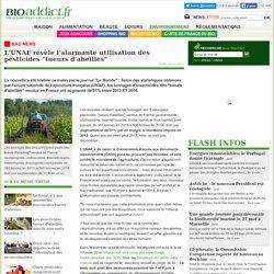 """L'UNAF révèle l'alarmante utilisation des pesticides """"tueurs d'abeilles"""""""