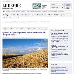 Québec n'a pas de portrait précis de l'utilisation des pesticides