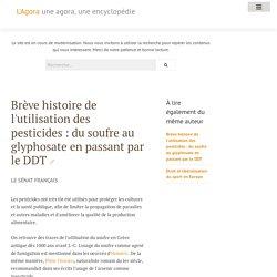 Brève histoire de l'utilisation des pesticides : du soufre au glyphosate en passant par le DDT