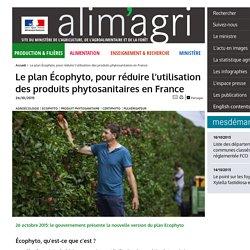 MAAF 26/10/15 Le plan Écophyto, pour réduire l'utilisation des produits phytosanitaires en France