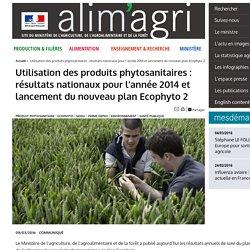 MAAF 08/03/16 Utilisation des produits phytosanitaires : résultats nationaux pour l'année 2014 et lancement du nouveau plan Ecophyto 2