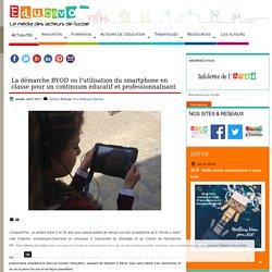 La démarche BYOD ou l'utilisation du smartphone en classe pour un continuum éducatif et professionnalisant