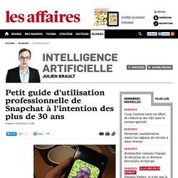 Petit guide d'utilisation professionnelle de Snapchat à l'intention des plus de 30 ans