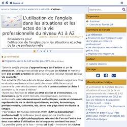 L'utilisation de l'anglais dans les situations et les actes de la vie professionnelle du niveau A1 à A2 - Anglais LP