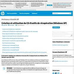 Création et utilisation du CD d'outils de récupération (Windows XP)