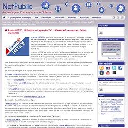 Projet HETIC : Utilisation critique des TIC : référentiel, ressources, fiches d'activités