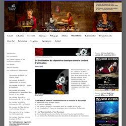 Musique et Toile - De l'utilisation du répertoire classique dans le cinéma d'animation
