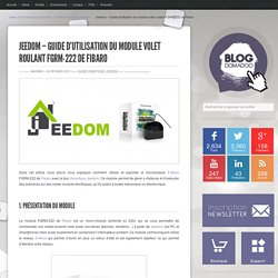 Jeedom - Guide d'utilisation du module volet roulant FGRM-222 de Fibaro