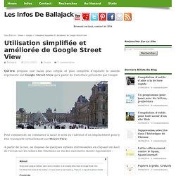 Utilisation simplifiée et améliorée de Google Street View