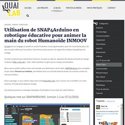Utilisation de SNAP4Arduino en robotique éducative pour animer la main du robot Humanoïde INMOOV