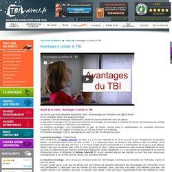Utilisation des TBI : Avantages