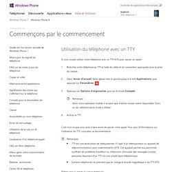 Utilisation du téléphone avec un TTY | Windows Phone 7