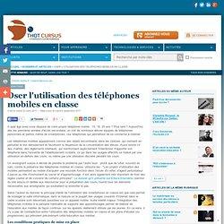 Oser l'utilisation des téléphones mobiles en classe