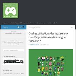 Quelles utilisations des jeux sérieux pour l'apprentissage de la langue française ? - Apprendre avec le jeu numérique