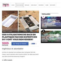 Ces 8 utilisations de bacs en plastique par des experts en DIY vont vous RENVERSER!! - Trucs et Bricolages