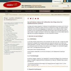 Savoirs CDI: Blogs : quelles utilisations en établissement ?