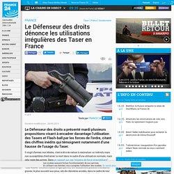 Le Défenseur des droits dénonce les utilisations irrégulières des Taser en France - FRANCE