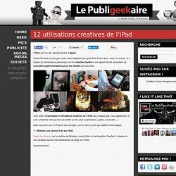 12 utilisations créatives de l'iPad