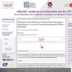 Utilisations d'un EIAH pour instrumenter des projets scientifiques : le cas du Carnet Numérique de l'Élève-Chercheur