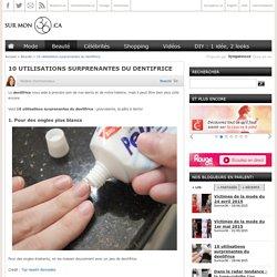 Dentifrice: 10 utilisations surprenantes de la pâte à dents - Surmon36