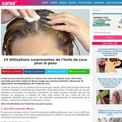 19 Utilisations surprenantes de l'huile de coco pour la peau