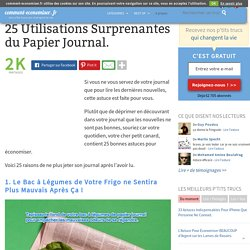 25 Utilisations Surprenantes du Papier Journal.