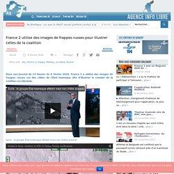 France 2 utilise des images de frappes russes pour illustrer celles de la coalition